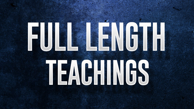 Full Length Teachings